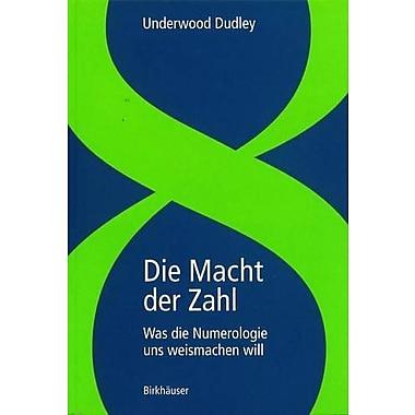 Die Macht der Zahl: Was die Numerologie uns weismachen will (German Edition), Used Book (9783764359782)