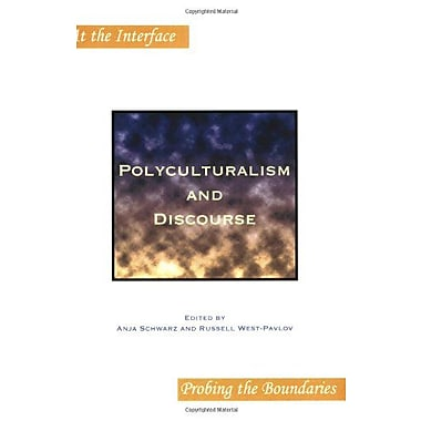 Polyculturalism and Discourse. (At the Interface / Probing the Boundaries), Used Book (9789042023079)