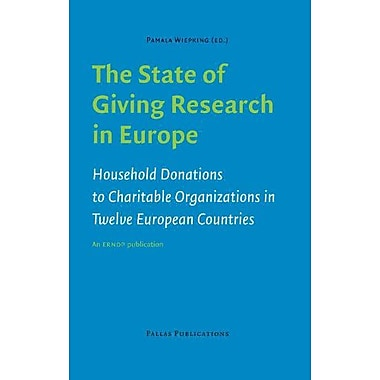 The State of Giving Research in Europe: Household Donations to Charitable Organizations in Twelve Eur (9789085550099)