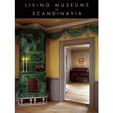 Living Museums in Scandinavia, Used Book (9788798759706)