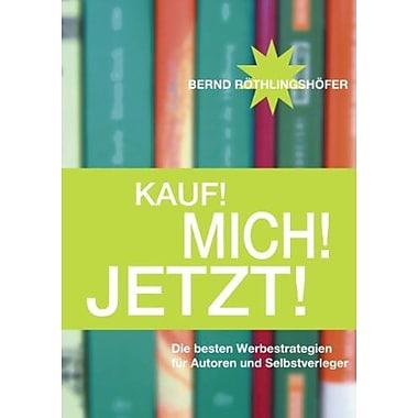Kauf! Mich! Jetzt! (German Edition), New Book (9783833418105)