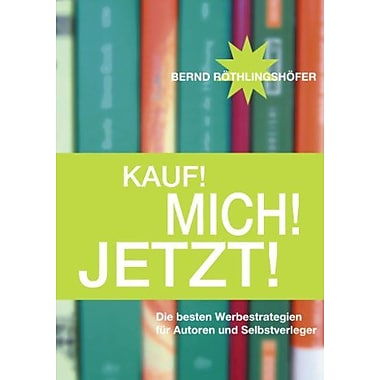 Kauf! Mich! Jetzt! (German Edition), Used Book (9783833418105)