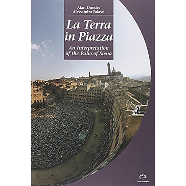 La Terra in Piazza: An Interpretation of the Palio of Siena, Used Book (9788871450674)