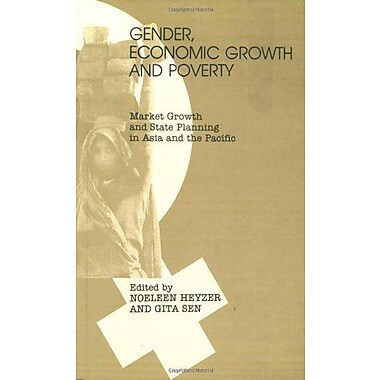 Gender, Economic Growth and Poverty: Market Growth and State Planning in Asia and the Pacific, New Book (9789062249848)
