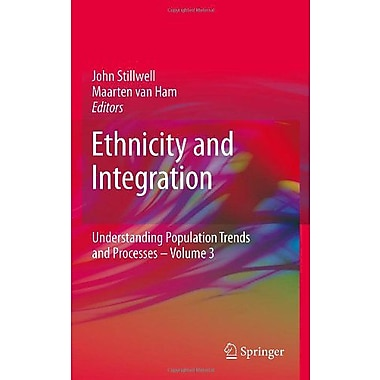 Ethnicity and Integration (Understanding Population Trends and Processes), New Book (9789048191024)