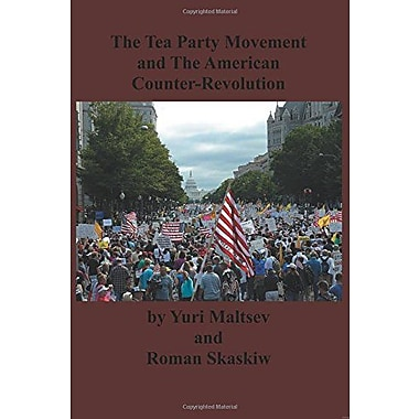 The Tea Party and The American Counter-Revolution, Used Book (9784871873321)