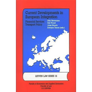 Current Developments in European Integration: Financial Services/Transport Policy Legal and Economic , Used Book (9789058673855)