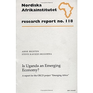 Is Uganda an Emerging Economy?: A report for the OECD project