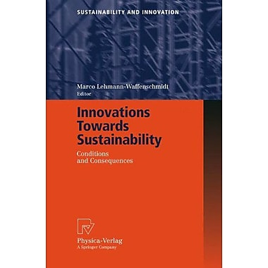 Innovations Towards Sustainability: Conditions and Consequences (Sustainability and Innovation), New Book (9783790816495)