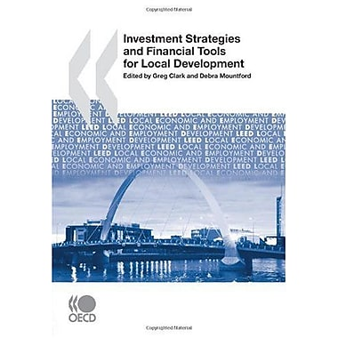 Local Economic and Employment Development(LEED) Investment Strategies and Financial Tools for Local De, New Book (9789264039858)