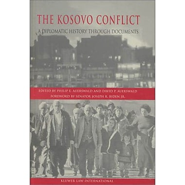 The Kosovo Conflict:A Diplomatic History Through Documents (9789041188502)