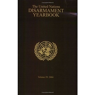 United Nations Disarmament Yearbook 2004 (United Nations Disarmament Yearbook), New Book (9789211422511)