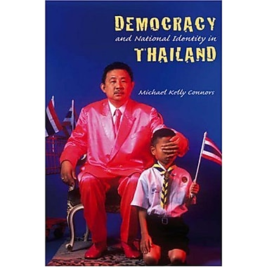 Democracy And National Identity in Thailand (Studies in Contemporary Asian History), Used Book (9788776940027)