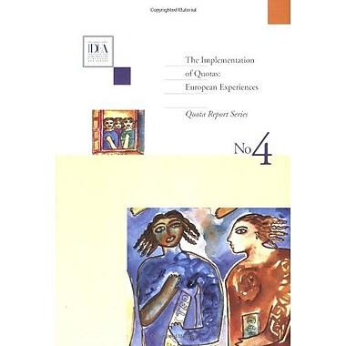 The Implementation of Quotas: European Experiences (International IDEA Quota Reports series), Used Book (9789185391639)