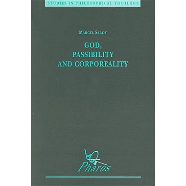 God, Passibility and Corporeality (Studies in Philosophical Theology), Used Book (9789039000236)