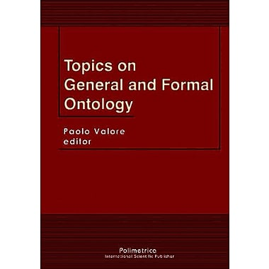 Topics on General and Formal Ontology (9788876990281)