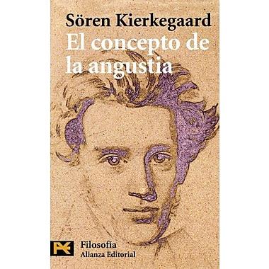 El concepto de la angustia (Humanidades/ Humanities) (Spanish Edition), Used Book (9788420660974)