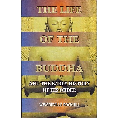 The Life of the Buddha and the early history of his order, Used Book (9788177691115)