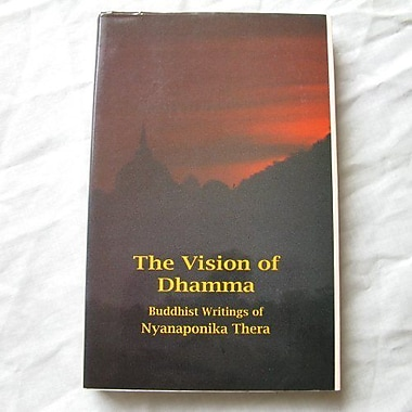 The Vision of Dhamma: Buddhist Writings (9789552401084)