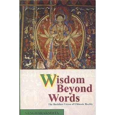 Wisdom Beyond Words: The Buddhist Vision of Ultimate Reality, Used Book (9788120829480)