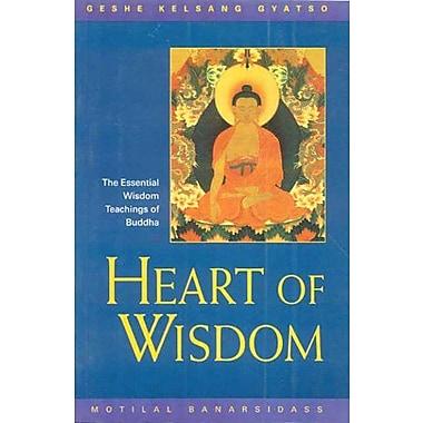 Heart of Wisdom: The Essential Wisdom Teachings of Buddha, Used Book (9788120817289)