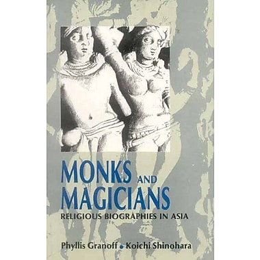 Monks and Magicians: Religious Biographies in Asia (9788120811867)