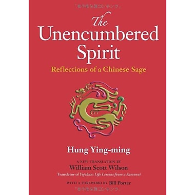 The Unencumbered Spirit: Reflections of a Chinese Sage, Used Book (9784770030979)