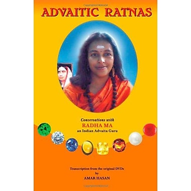 Advaitic Ratnas: Conversations with Radha Ma an Indian Advaita Guru (9788192030715)