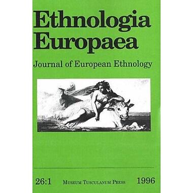 Ethnologia Europaea: 1996 v. 26:1: Journal of European Ethnology(