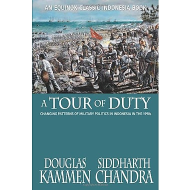 A Tour of Duty: Changing Patterns of Military Politics in Indonesia in the 1990s (Classic Indonesia), New Book (9786028397131)