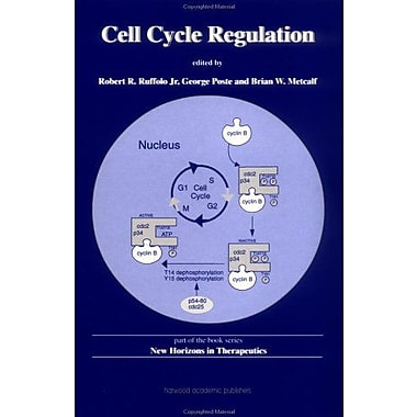 Cell Cycle Regulation (New Horizons in Therapeutics) (9789057022043)