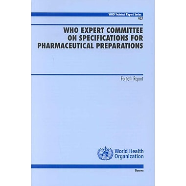 WHO Expert Committee on Specifications for Pharmaceutical Preparations: Fourteenth Report(WHO Technic, Used Book (9789241209373)