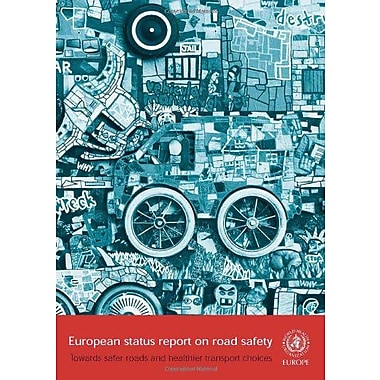 European Status Report on Road Safety: Towards Safer Roads and Healthier Transport (A EURO Publication),UsedBook(9789289041768)
