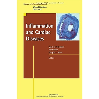 Inflammation and Cardiac Diseases (Progress in Inflammation Research) (9783764367251)