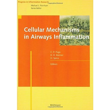 Cellular Mechanisms in Airways Inflammation (Progress in Inflammation Research), Used Book (9783764358525)