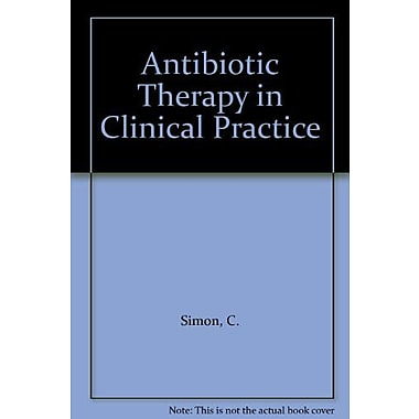 Antibiotic Therapy in Clinical Practice (9783794509362)