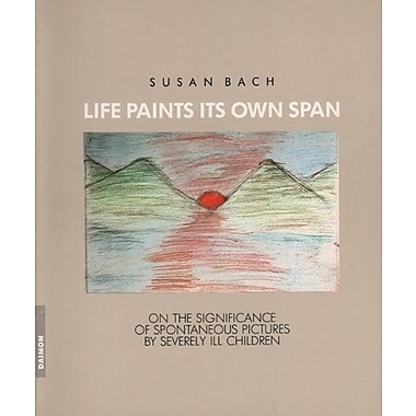 Life Paints its Own Span, Used Book (9783856305161)