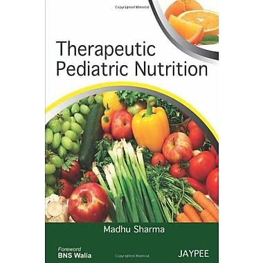 Therapeutic Pediatric Nutrition, New Book (9789350252628)