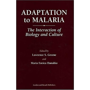 Adaptation to Malaria: The Interaction of Biology and Culture, New Book (9789057005046)