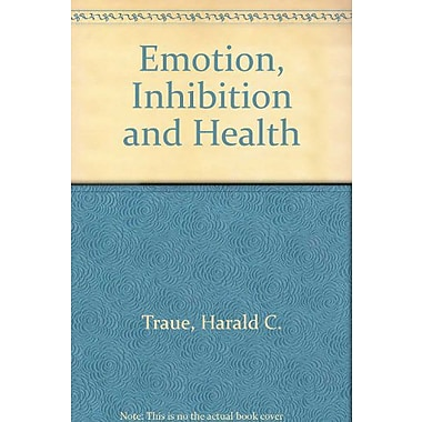 Emotion, Inhibition and Health, Used Book (9783801704377)