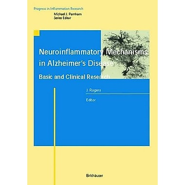 Neuroinflammatory Mechanisms in Alzheimer's Disease Basic and Clinical Research(Progress in Inflammat, Used Book (9783764360740)
