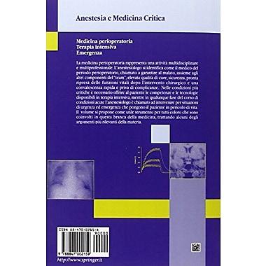 Medicina perioperatoria Terapia intensiva Emergenza (Anestesia e Medicina Critica) (Italian Edition) (9788847002159)