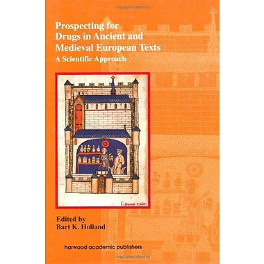 Prospecting for Drugs in Ancient and Medieval European Texts, Used Book (9783718659289)