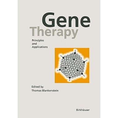 Gene Therapy: Principles and Applications, New Book (9783764359720)