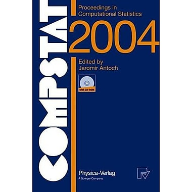 COMPSTAT 2004 - Proceedings in Computational Statistics: 16th Symposium Held in Prague, Czech Republic, 2004, New(9783790815542)