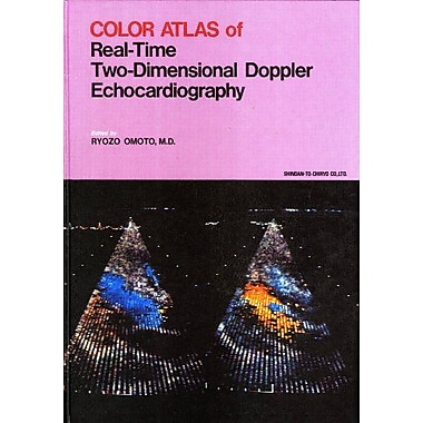 Color Atlas of Real-Time Two Dimensional Doppler Echocardiography, New Book (9784787800015)