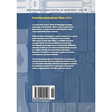 Esame Neuropsicologico per l'Afasia: E.N.P.A.(Metodologie Riabilitative in Logopedia) (Volume 4) (Itali (9788847001527)