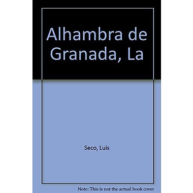 Alhambra de Granada, La (Spanish Edition), Used Book (9788424147075)