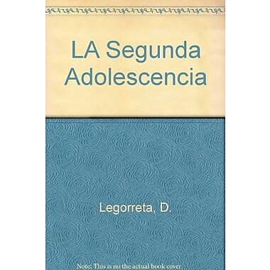 LA Segunda Adolescencia (Spanish Edition), Used Book (9789580474739)