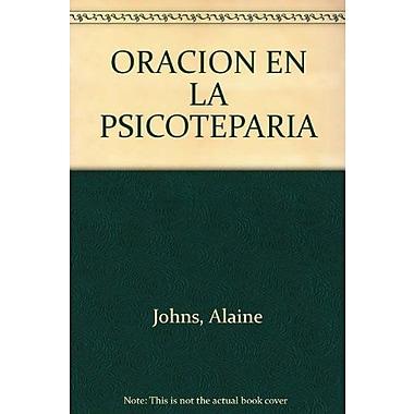 La Oracion En La Psicoterapia (Spanish Edition), Used Book (9789507247200)